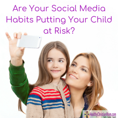 Are Your Social Media Habits Putting Your Young Child at Risk?