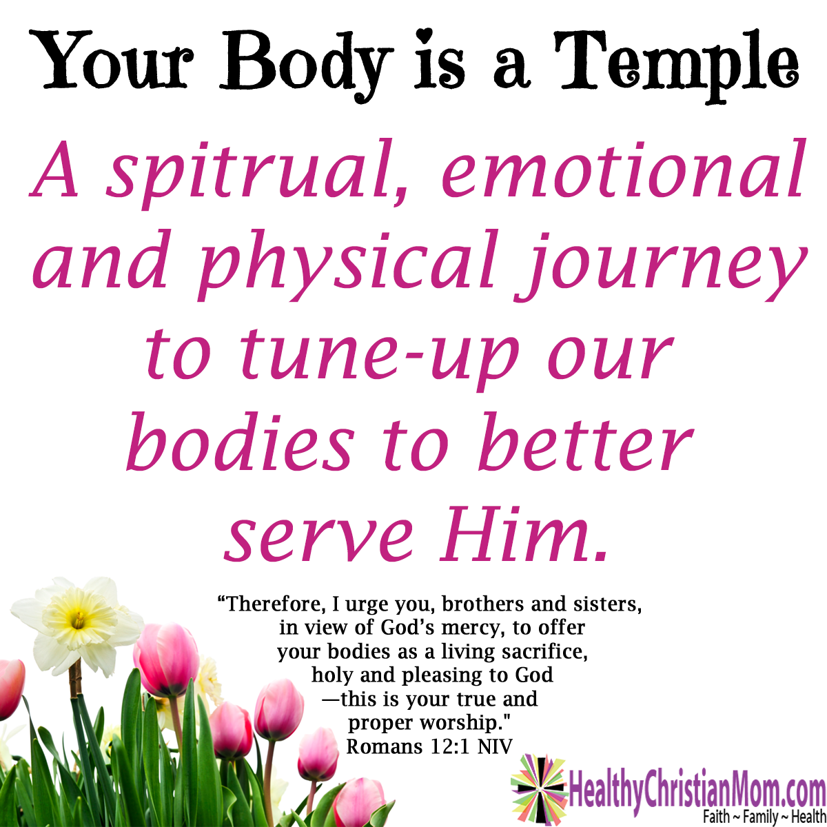 Your Body is a Temple: Preparing to Serve