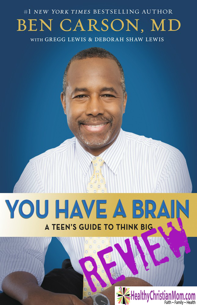 You Have a Brain by Ben Carson Review